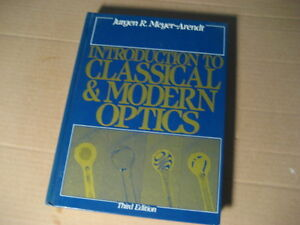 introduction to classical & modern optics 3rd edition. By  jurge
