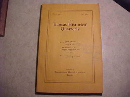 Scarce book-Kansas Historical Quarterly-May 1933-great history!