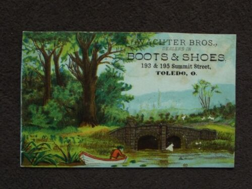 WACHTER BROS, DEALERS IN BOOTS & SHOES VICTORIAN TRADE CARD, TOLEDO, OH