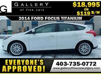 2014 Ford Focus TITANIUM $119 bi-weekly APPLY NOW DRIVE NOW