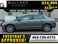 2010 Acura CSX TECH PACK $139 bi-weekly APPLY NOW DRIVE NOW