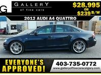 2012 Audi A4 2.0T QUATTRO $239 bi-weekly APPLY NOW DRIVE NOW
