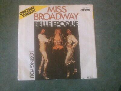 7 inch Single MISS BROADWAY  von BELLE EPOQUE (1977)