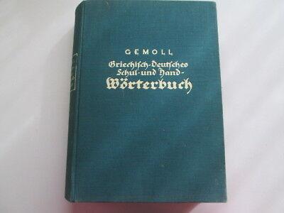 Acceptable - Griechisch-Deutsches Schul- und Handworterbuch Wilhelm Gemoll 1936