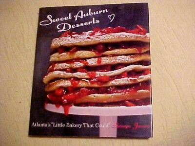 Sweet Auburn Desserts Cookbook Atlanta GA