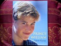 PRINCE WILLIAM 1998 EDITION by VALERIE GARNER - ROYAL/MONARCHY BOOK
