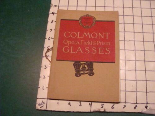 Original 1914 COLMONT Opera, Field & Prism Glasses CATALOG -- BINOCULARS 36pgs