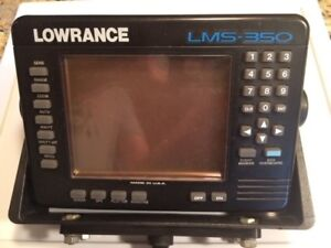 Lowrance LMS 350 sonar and GPS unit as is