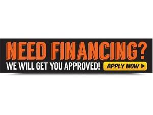 NEED FINANCING? WE WILL GET YOU APPROVED!!!