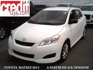 2013 Toyota Matrix, À PARTIR DE 41$/MOIS 100% APPROUVÉ !!!