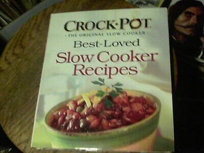 Crock Pot Best Loved Slow Cooker Recipes