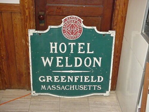 SUPER RARE HOTEL WELDON SIGN GREENFIELD MASSACHUSETTS