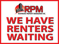 Renters Waiting - Quality Rental Properties Needed!