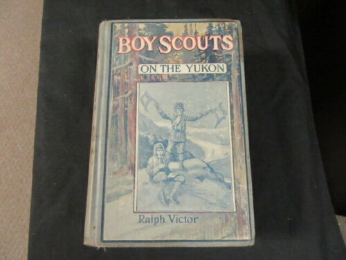 Boy Scouts on the Yukon, by Ralph Victor