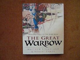The Great Warbow by Matthew Strickland and Robert Hardy