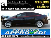 2013 Ford Focus TITANIUM $129 bi-weekly APPLY NOW DRIVE NOW