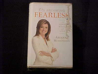 On Becoming Fearless      In Love  Work  And Life By Arianna S  Huffington