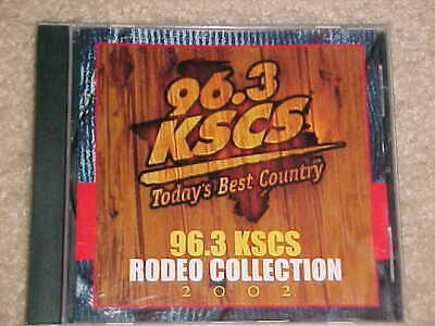96.3 KSCS Rodeo Collection 2002 (CD) Today's Best Texas