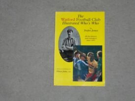 THE WATFORD FOOTBALL CLUB ILLUSTRATED WHO'S WHO - SIGNED COPY