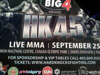 HK 45 Live MMA...Fight Tickets at the Big 4 .. September 25
