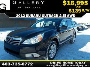 2012 Subaru Outback 2.5i 4WD $139 bi-weekly APPLY NOW DRIVE NOW