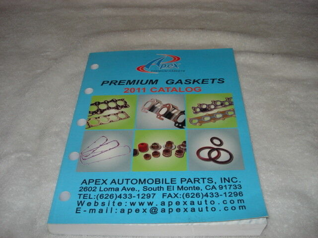 APEX PREMIUM AUTO & TRUCK GASKETS Catalog 2011