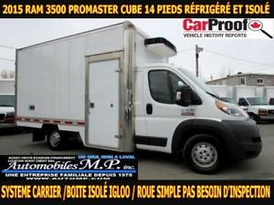 2015 Dodge Ram 3500 PROMASTER CUBE 14 PIEDS ROUE SIMPLE REFRIGER