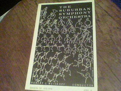 April 8 Season of 1972-1973 The Suburban Symphony Orchestra program Weiskopf