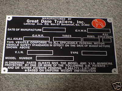 Great Dane Truck Trailer Data Plate acid etched aluminum 4 Vintage Trailer