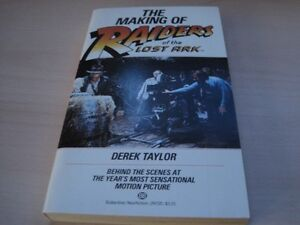 BOOK THE MAKING OF RAIDERS OF THE LOST ARK BY DEREK TAYLOR 1981