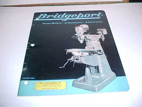 VINTAGE ORIGINAL BR67 INDUSTRIAL TOOLS CATALOG BRIDGEPORT TURRET MILLERS/ACCESS.