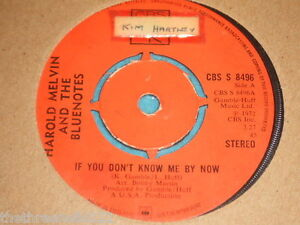 VINYL-7-SINGLE-HAROLD-MELVIN-IF-YOU-DONT-KNOW-ME-BY-NOW-CBS-S-8496