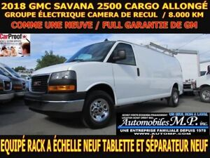 2018 GMC Savana 2500 CARGO ALLONGÉ 8.000 KM RACK A ECHELLE TABLE