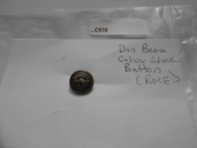 DAN BEARD CULVER SCHOOL UNIFORM  BUTTON (RARE) C978