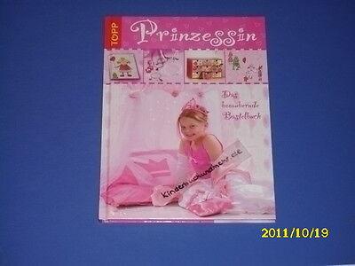 Prinzessin Das bezaubernde Bastelbuch