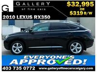 2010 Lexus RX 350 AWD $319 bi-weekly APPLY TODAY DRIVE TODAY