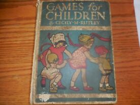 GAMES FOR CHILDREN BOOK CEELY M RUTLEY £3 vintage