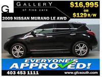 2009 NISSAN MURANO LE AWD *EVERYONE APPROVED* $0 DOWN $129/BW!