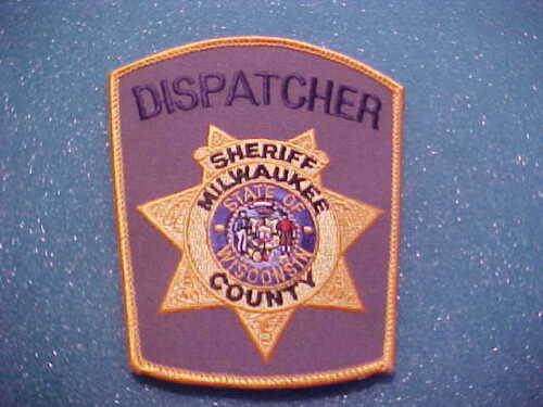 MILWAUKEE COUNTY WISCONSIN DISPATCHER POLICE PATCH SHOULDER SIZE UNUSED