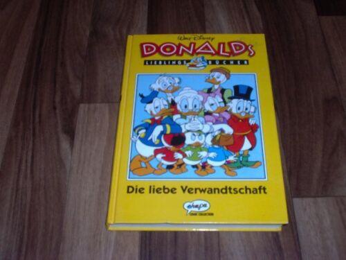 DONALD DUCK`s LIEBLINGSBÜCHER -- Die liebe Verwandtschaft/Ehapa 1. Auflage 1992
