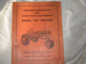 Allice Chalmers CA tractor , and CA  accessories manuals (4 pc)