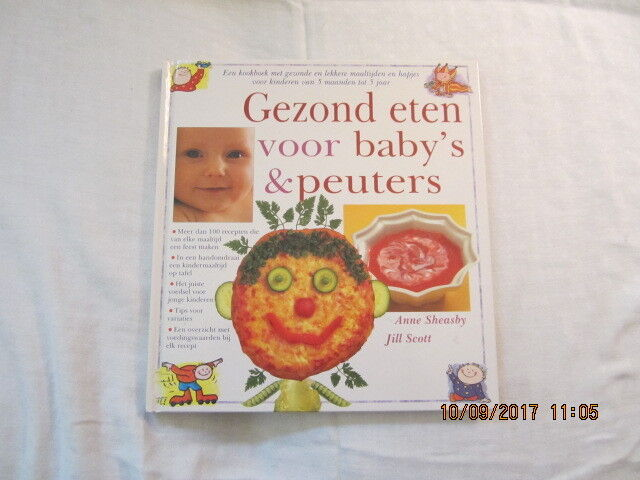 Gezond eten voor baby's & peuters by Anne Sheasby & Jill Scott (1998) GERMAN