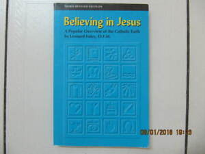 3rd Edition Believing In Jesus An Overview By LeonardFoley 1994