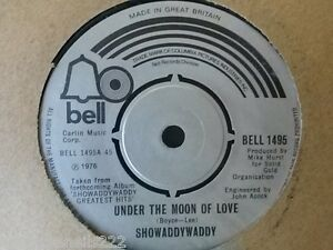 VINYL-7-SINGLE-UNDER-THE-MOON-OF-LOVE-SHOWADDYWADDY-BELL1495