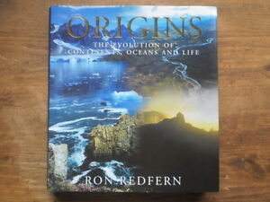 Origins: The Evolution of Continents, Oceans and Life  - Redfern