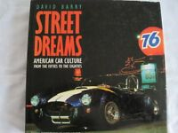 STREET MACHINES AMERICAN CAR CULTURE FROM THE FIFTIES TO THE EIGHTIES, HARDBACK BOOK BY DAVID BARRY