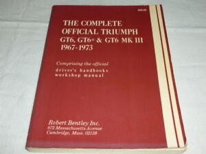 Manuel de mécanique: THE COMPLETE OFFICIAL TRIUMPH GT6