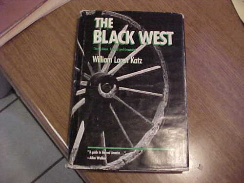 Book-The Black West by Katz-Great history/reference of negroes-American West