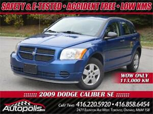 2009 Dodge Caliber SE • Accident Free • Certified +1 Yr Warranty