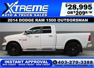 2014 DODGE RAM OUTDOORSMAN *INSTANT APPROVAL* $0 DOWN $209/BW